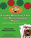 Casino Blackjack for the Recreational Player