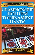 ChampionshipHoldemTournHands_McEvoyCloutier2005.jpg (44882 bytes)