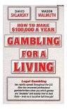 Gambling for a Living