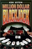 Million Dollar Blackjack by Ken Uston