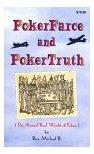 Poker Farce Poker Truth