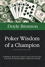 Poker Wisdom of a Champion by Doyle Brunson