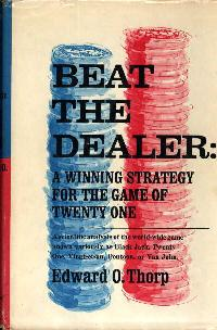 Beat the Dealer by Edward Thorp