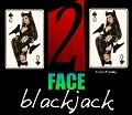 2 Faced Blackjack