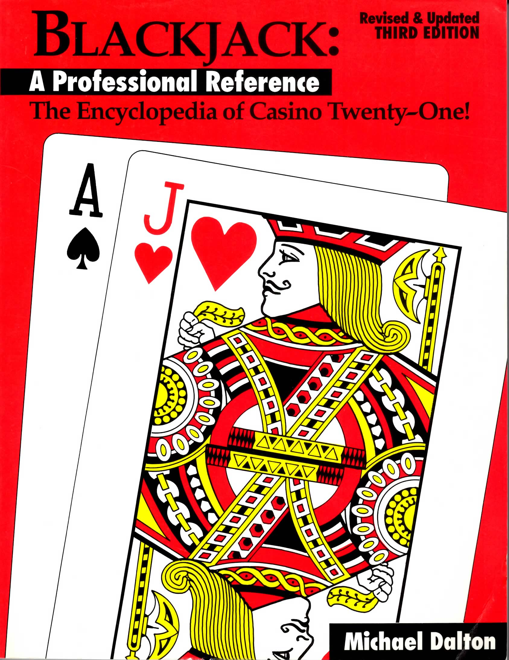 Encyclopedia of Casino Twenty-One (Blackjack)