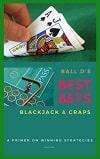 Ball D's Best Bets: Blackjack & Craps