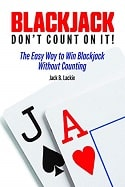 Blackjack: Don't Count On It