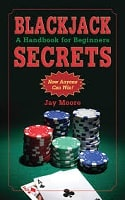 Blackjack Secrets by Jay Moore
