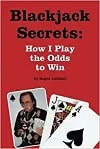 Blackjack Secrets by Roger LeBlanc