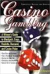 Casino Gambling: A Winner's Guide