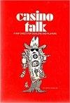 Casino Talk