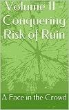 Conquering Risk of Ruin