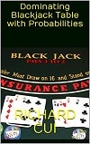 Dominating Blackjack Table with Probabilities