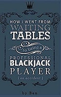 How I Went From Waiting Tables to being a Professional Blackjack Player