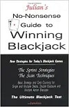 Julian's No-Nonsense Guide to Winning Blackjack
