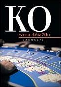 KO with 45m79c