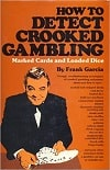 How to Detect Crooked Gambling