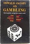 Oswald Jacoby on Gambling