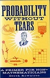 Probability Without Tears