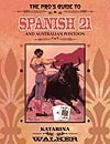 Pros Guide to Spanish 21