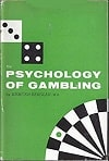 The Psychology of Gambling
