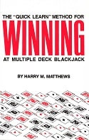 Quick Learn Method for Winning at Multiple Deck Blackjack