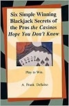 Six Simple Winning Blackjack Secrets