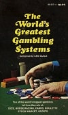 World's Greatest Gambling Systems