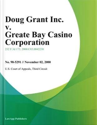 Doug Grant Vs Greate Bay Casino
